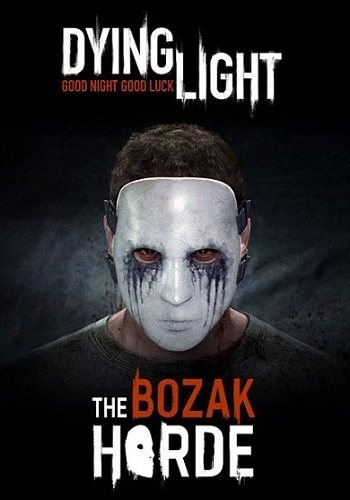 Dying light: the bozak horde download (torrent) youtube.
