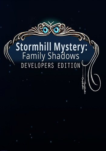Stormhill Mystery: Family Shadows. Developers Edition / Тайна Штормхилла: Тени прошлого