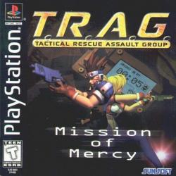 T.R.A.G. : Mission Of Mercy