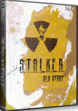 S.T.A.L.K.E.R.: Clear Sky - Old Story