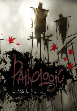 Мор. Утопия / Pathologic Classic HD