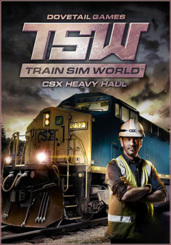 Train Sim World : CSX Heavy Haul