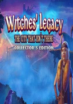 Witches' Legacy 9: The City That Isn't There. Collector's Edition / Наследие ведьм 9: Град Обреченный. Коллекционное издание