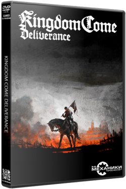 Kingdom Come: Deliverance R.G.Mechanics