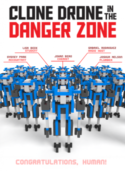 Clone Drone in the Danger Zone v0.12.0.267